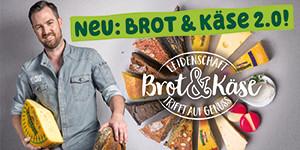 Brot & Käse 2.0